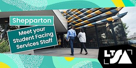 Meet LTU Student Facing Services-Shepparton Campus tickets