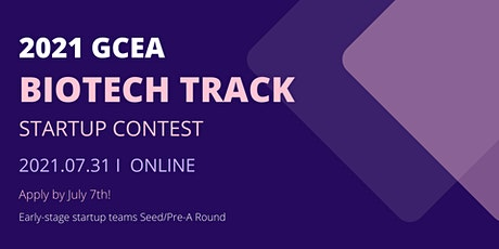 Global Chinese Entrepreneurs Alliance Startup Contest - Biotech Track tickets