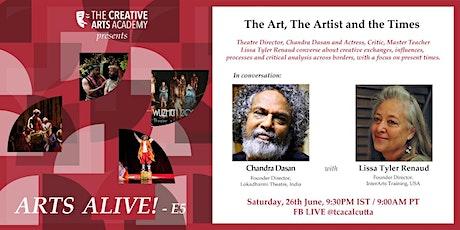 "The Creative Arts Academy presents   ""Arts Alive!-Episode 5"" tickets"