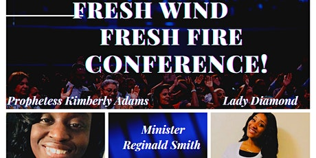 Fresh Wind Fresh Fire Conference! tickets