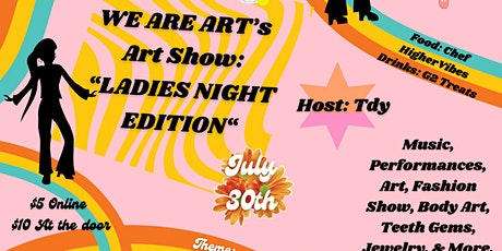 WE ARE ART's Art Show: Ladies Night tickets