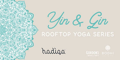 Yin & Gin Rooftop Yoga Series | September tickets