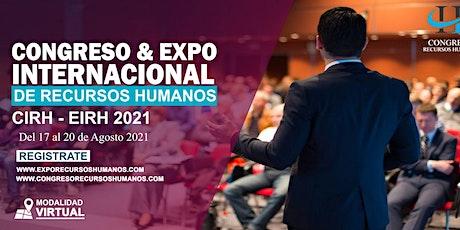 Congreso & Expo Internacional de Recursos Humanos ( CIRH ) (EIRH )LATAM2021 entradas