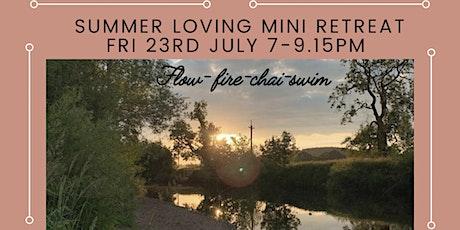 Summer loving mini retreat tickets
