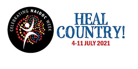 NAIDOC 2021 Heal Country tickets