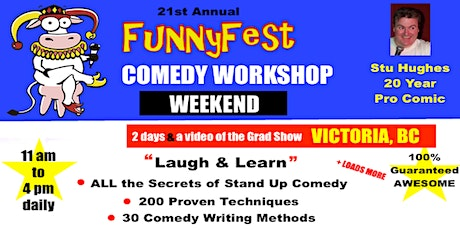 VICTORIA, BC - Stand Up Comedy WORKSHOP - WEEKEND - JULY 31 and Aug. 1 2021 tickets