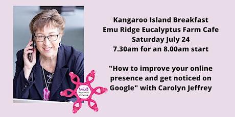 Kangaroo Island Breakfast-Women in Business  Regional Network Sat 24/7/2021 tickets