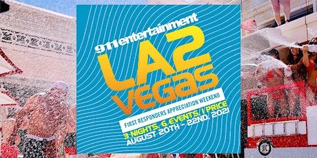 LA 2 Vegas First Responders Appreciation Weekend tickets