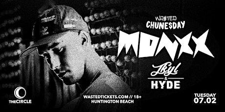 Orange County: Chune$day w/ Monxx & Jkyl & Hyde [18 & Over] tickets