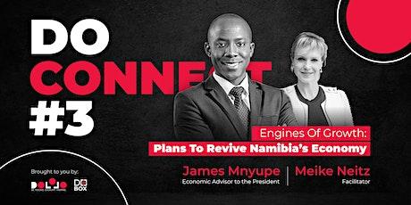 DoConnect #3 - James Mnyupe - Economic Advisor to the President tickets