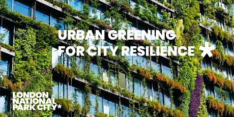 Urban Greening for City Resilience tickets