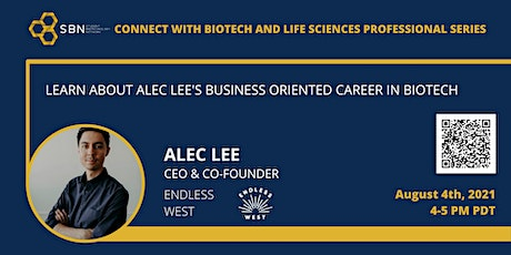 Connect with Biotech and Life Sciences Professionals: Alec Lee tickets