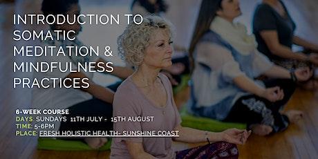 Somatic Meditation & Mindfulness  (Sunshine Coast) tickets
