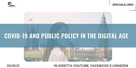 """Presentazione del Libro """"COVID-19 and Public Policy in the Digital Age"""" tickets"""