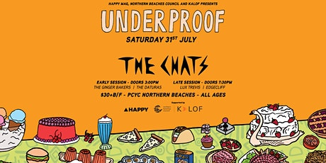 RESCHEDULED II -  Underproof: Northern Beaches Edition (The Chats) tickets