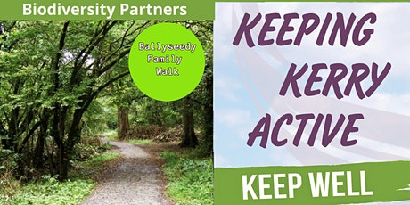 Keeping Kerry Active - Nature Connection Walk (Ballyseedy Forest) tickets