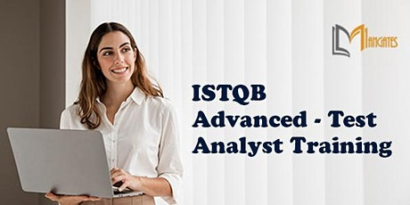 ISTQB Advanced - Test Analyst 4 Days Virtual Live Training in Vancouver tickets