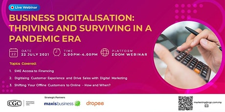 Business Digitalisation: Thriving and Surviving In A Pandemic Era (Webinar) tickets