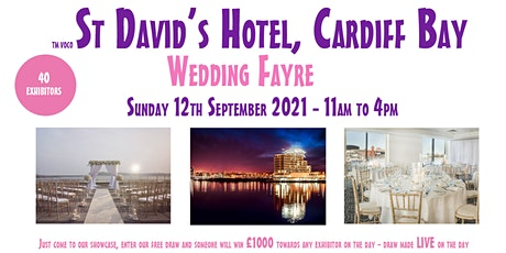 voco St David's Hotel Cardiff Wedding Fayre - Sunday 12th  September 2021 tickets