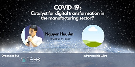 COVID-19: Catalyst for digital transformation in the manufacturing sector? tickets