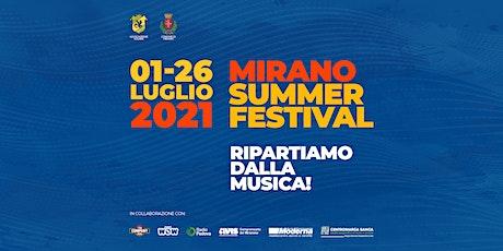 Mirano Summer Festival 2021 | Prenotazione ingresso biglietti