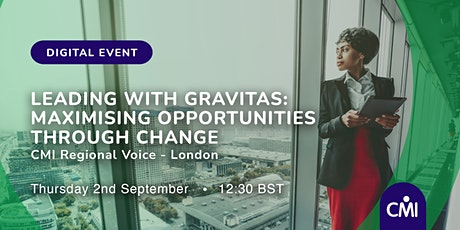 Leading with Gravitas: Maximising Opportunities Through Change tickets