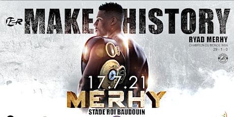 Make History : Championnat du monde WBA Ryad Merhy tickets