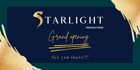 Starlight Productions GRAND OPENING PARTY tickets