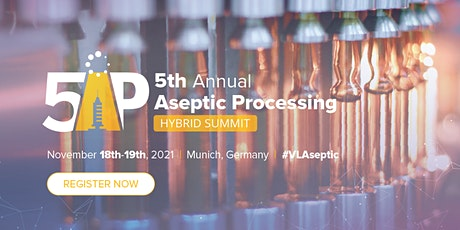 5th Annual Aseptic Processing Hybrid Summit tickets