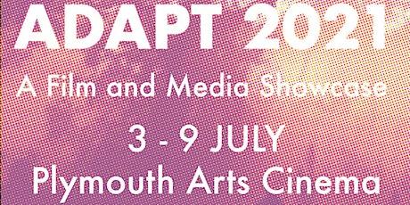 ADAPT 2021 - Film and Digital Media Showcase tickets