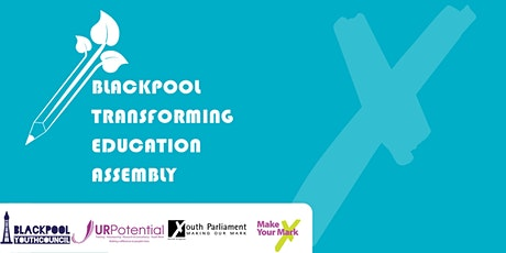 Blackpool Transforming Education Assembly tickets