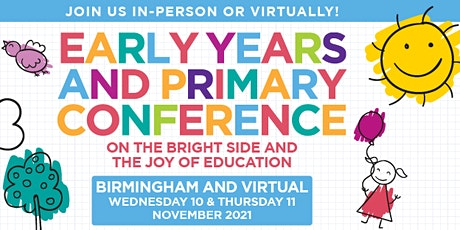Early Years  and Primary Conferences  2021 - Coventry & Virtual tickets