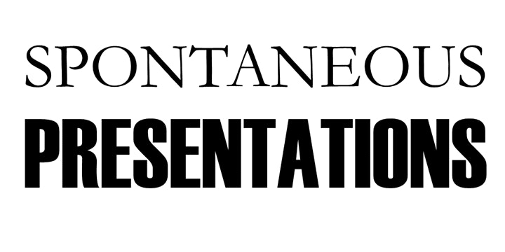 Spontaneous Presentations image
