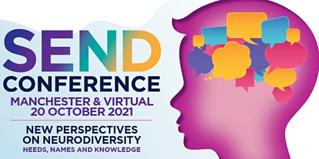 SEND conference 2021 - Manchester & Virtual tickets