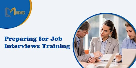 Preparing for Job Interviews 1 Day Virtual Training in Doncaster tickets