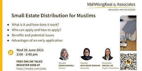 MWKA Online Talk-Small Estate Distribution for Muslims tickets