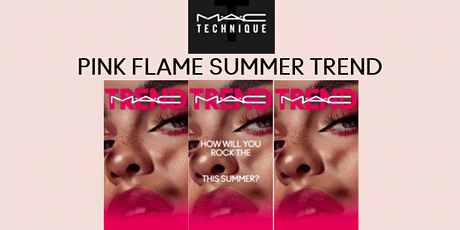MAC TECHNIQUE PINK FLAME SUMMER TREND biglietti