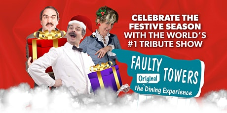 Faulty Towers Dinner Show Christmas Special tickets