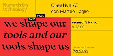 Creative AI con Matteo Loglio tickets