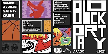 Block Party Arago billets