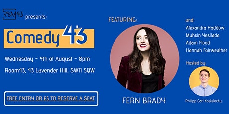 Comedy 43 - 4th of August tickets