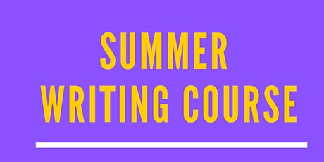 Summer Writing Course tickets