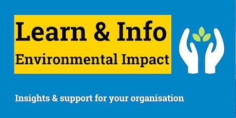 LEARN & INFO Webinar - Environmental Impact tickets