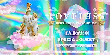 PALACE of LOVELESS // VOL III: INNER CITY WAREHOUSE ツ tickets