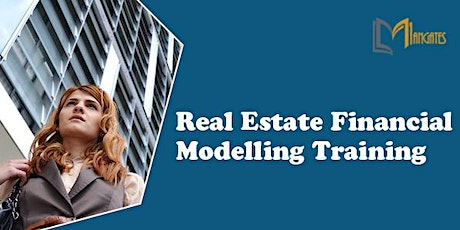 Real Estate Financial Modelling 4 Days Training in Toronto tickets
