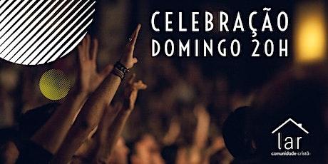 Celebração CCLar PRESENCIAL | Domingo 20h ingressos