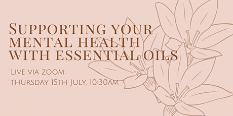 Supporting Your Mental Health with Essential Oils tickets