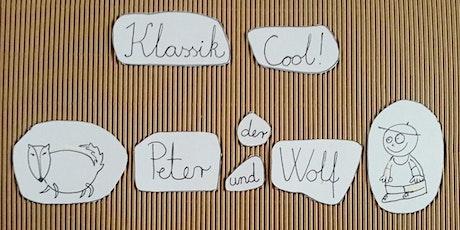 KLASSIK COOL! Peter und der Wolf/ Open Air Tickets