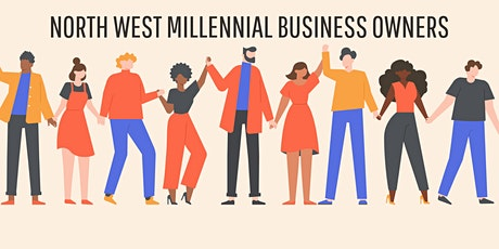 Co-working and Networking for Millennial Business Owners based in the NW tickets