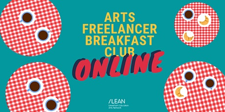 Arts Freelancer Breakfast Club - July tickets